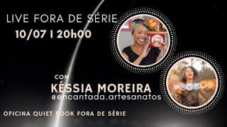 Live Fora de Série com Késsia Moreira