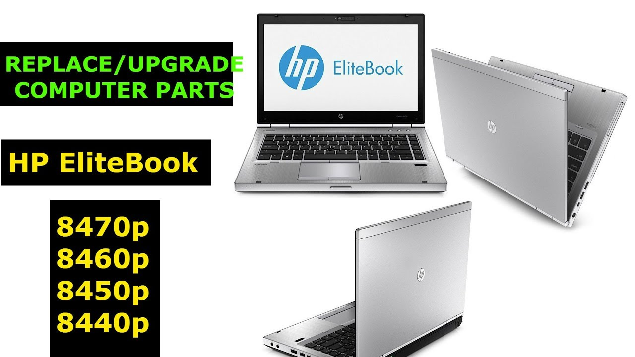 How to Upgrade my Laptop HP Elite Book 8470p 8460p 8440p, Wifi adapter, RAM  upgrade, SSD