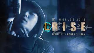 (8D AUDIO) RISE Remix ft. BOBBY (바비) of iKON Worlds 2018 - League of Legends
