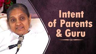 Intent of Parents and Guru