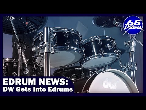 Edrum News: DW And Gewa Get Into Electronic Drums