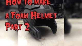 Download Video How To Make A Foam Helmet, Tutorial Part 2 MP3 3GP MP4