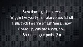Gas Pedal - Sage The Gemini Lyrics