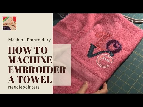 Towel - How to Machine Embroider a Towel