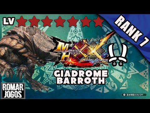 (HR)Rank 7: Barroth e Giadrome - Monster Hunter XX/Generations Ultimate 3DS thumbnail