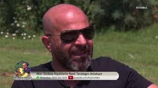 Akın Tülübaş İle Köpek Dünyası | İstanbul  |  25/06/2018
