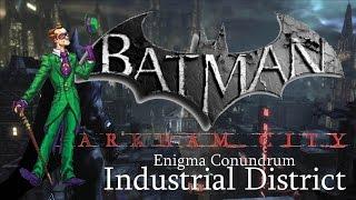 Batman: Arkham City Enigma Conundrum: Industrial District