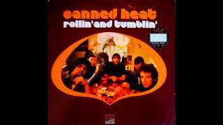 canned heat rollin and tumblin full album 1968