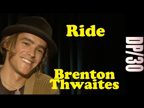 DP30: Ride, Brenton Thwaites