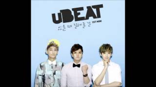 uBEAT (유비트) - Should have treated you better ( 있을 때 잘해 줄 걸 ) [DL Link]