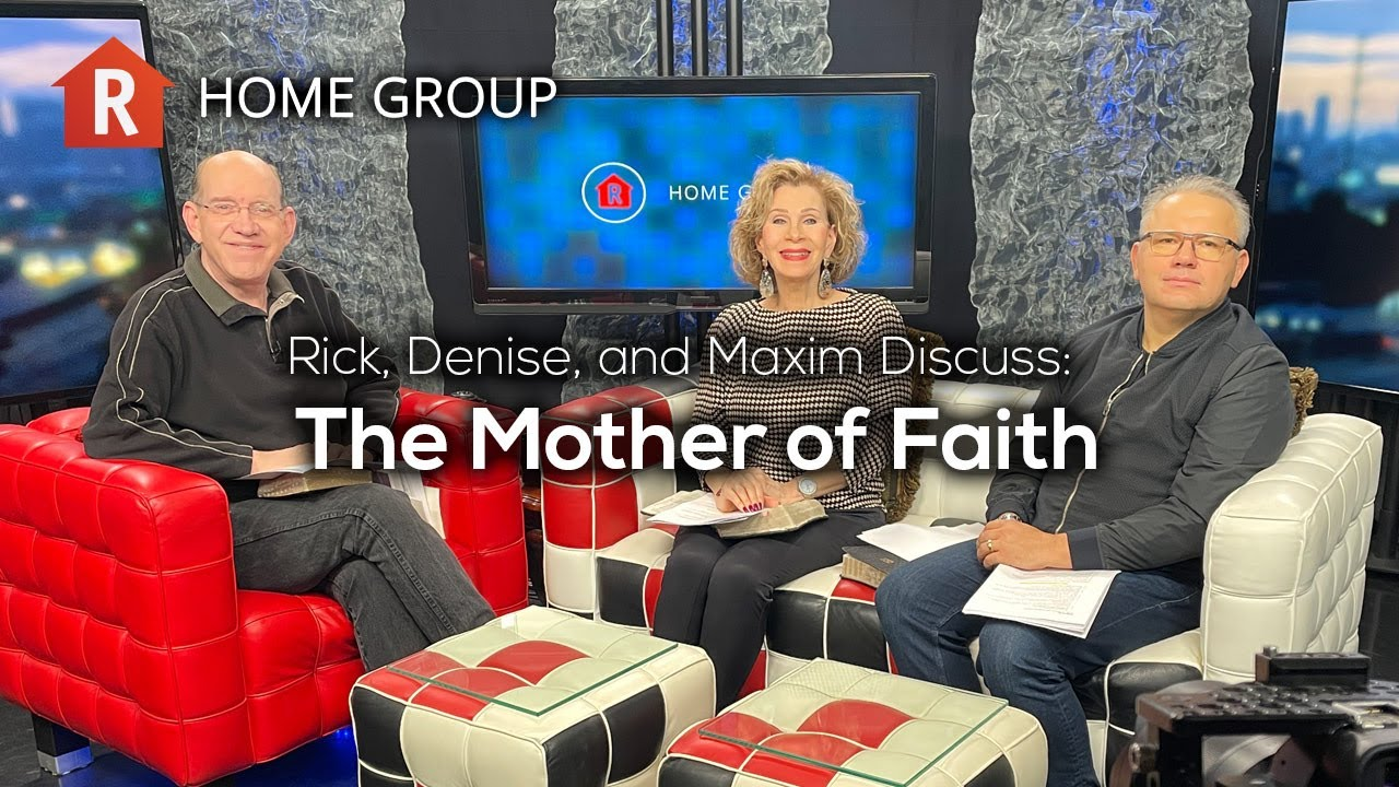 The Mother of Faith — Home Group