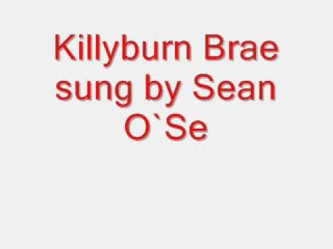 Killyburn Brae sung SeanO`Se