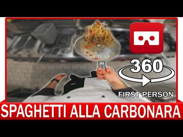 360° VR VIDEO - How to make a Spaghetti alla Carbonara
