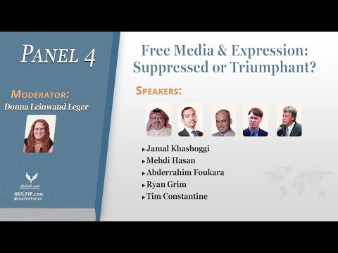 Inaugural Gulf Conference 2018 - Panel 4: Free Media & Expression: Suppressed or Triumphant?