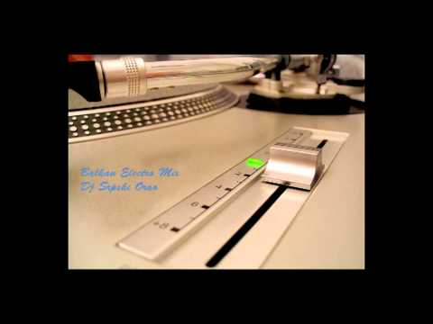 Balkan Electro Mix (Dj srpski orao)