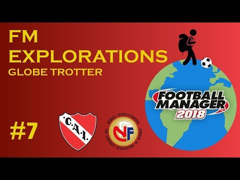 FOOTBALL MANAGER 2018 - FM Explorations / Carrière Globe Trotter - #7