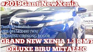 NEW XENIA R STD BIRU | GRAND NEW XENIA 1.3 R MT STD 2019 BIRU METALLIC - INDONESIA