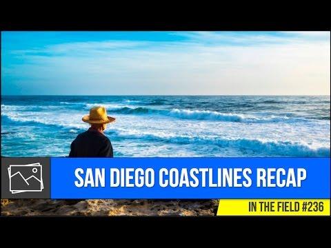 In The Field: San Diego Coastlines Recap #236