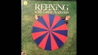 Stradivari Strings – Relaxing With Leroy Anderson - full vinyl album