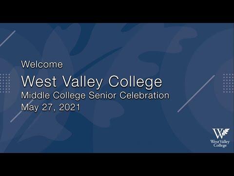 West Valley College - 2021 Middle College Senior Celebration