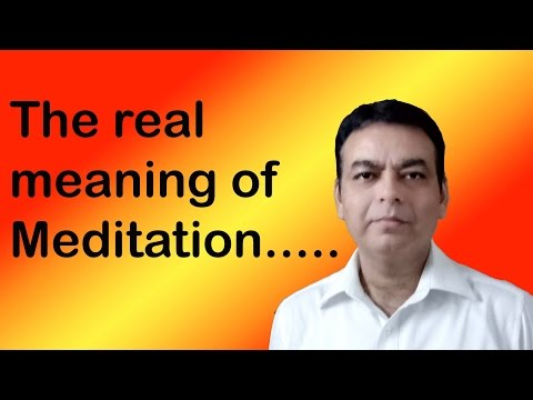 Meditation,What is Meditation,How to Meditate,Benefits of Meditation,Real Meaning of Meditation