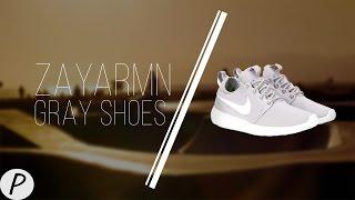 Gray Shoes - Zayarmn | ProbablyRayMusic
