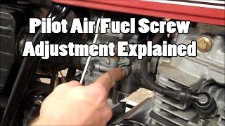 pilot air fuel screw adjustment explained