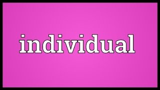 Individual Meaning