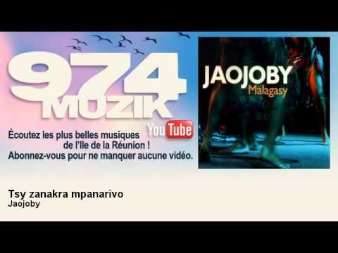 Jaojoby - Tsy zanakra mpanarivo - 974Muzik