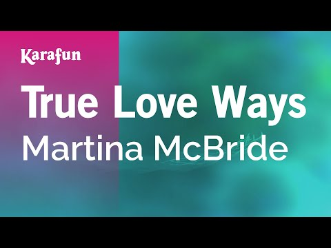 Karaoke True Love Ways - Martina McBride *