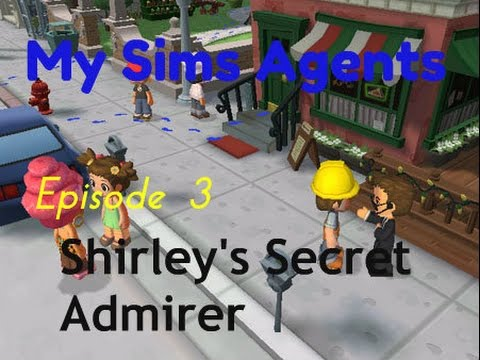 My Sims Agents | Episode 3: Shirley's Secret Admirer