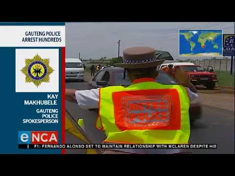 Gauteng police arrests hundreds at roadblocks
