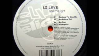 LZ Love - See The Light (Booker T's Club Mix)