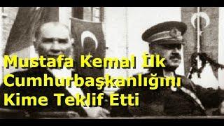 Türkiye'nin İlk Cumhurbaşkanı Aslında Kim Olacaktı