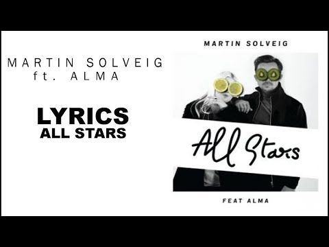Martin Solveig - All Stars (Official Lyrics) ft. ALMA