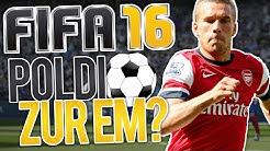 WARUM IST POLDI IM EM KADER ?? - FIFA 16