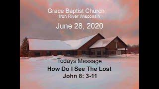 Grace Baptist Church Iron River Wi June 28 2020