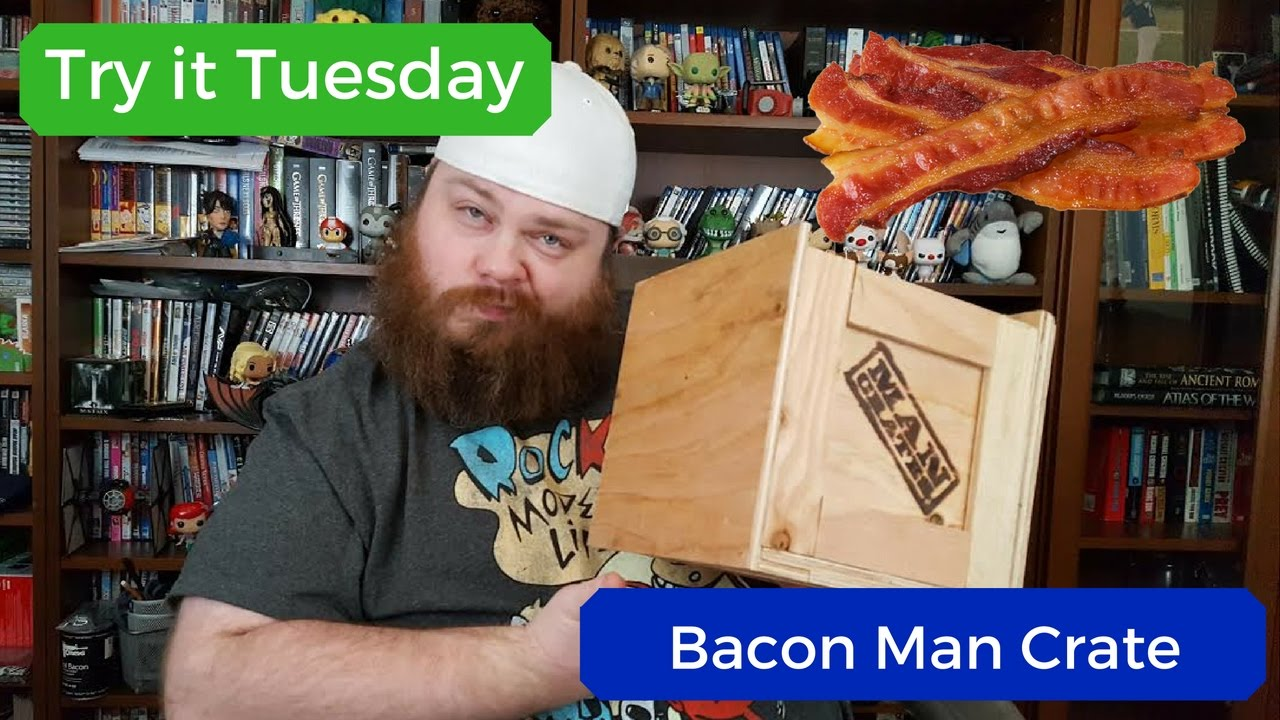 try it tuesday man crate bacon edition youtube