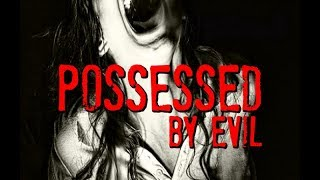 Encounters with Demons | Demonic Possession Cases