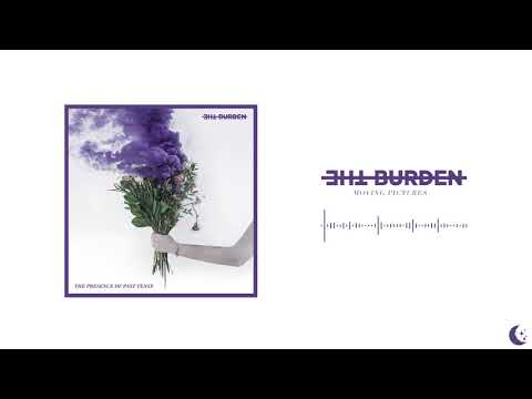 The Burden - Moving Pictures