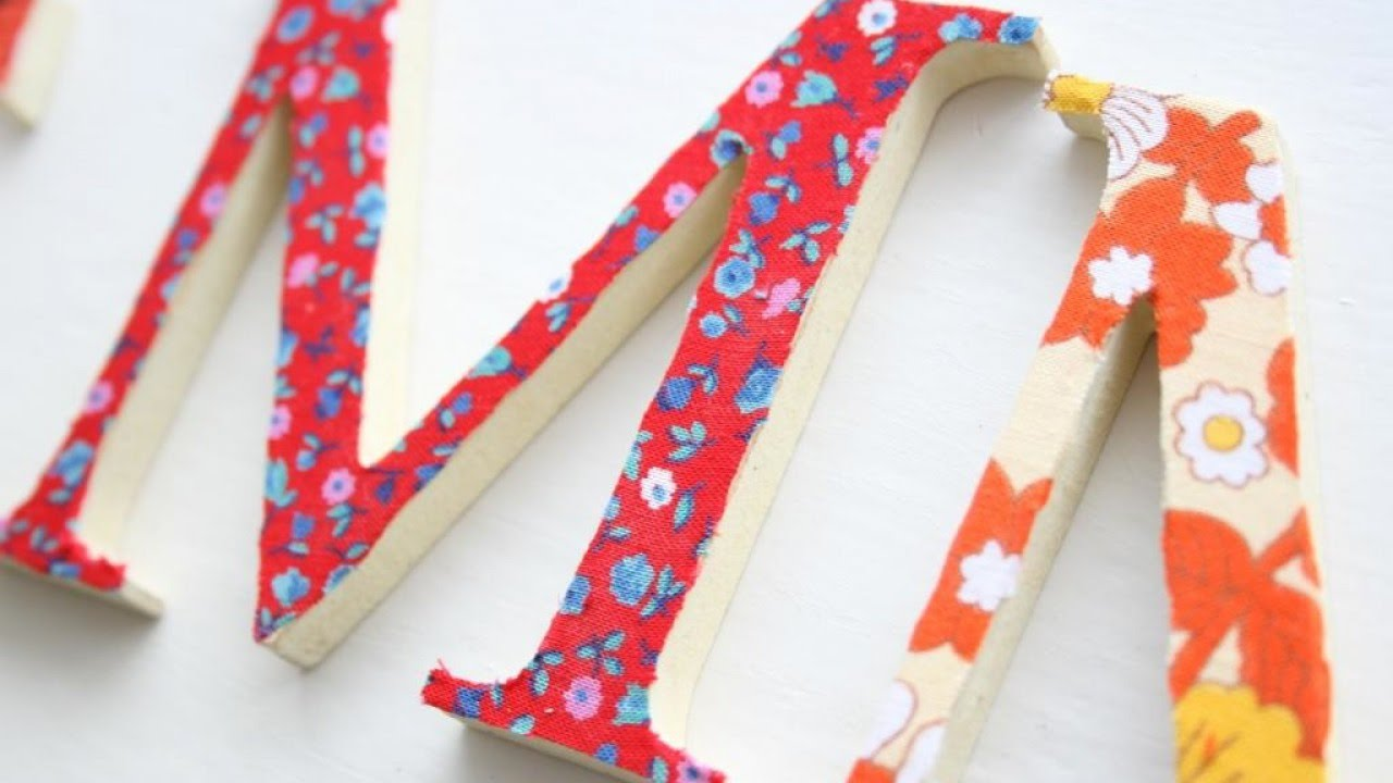 How to make pretty fabric covered wooden letters diy for Making wooden letters