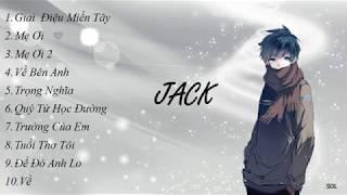 Những Bài Hát Hay Của Jack [G5R]