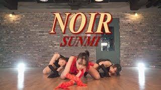 [Noir Challenge] 선미 (SUNMI) - 누아르 (NOIR) 창작안무 영상 / Dance Choreography CHERRIGANG 체리갱 댄스크루