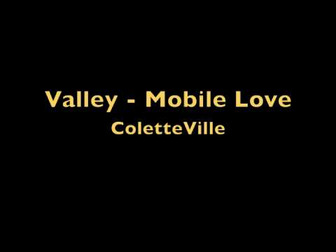 Valley - mobile love