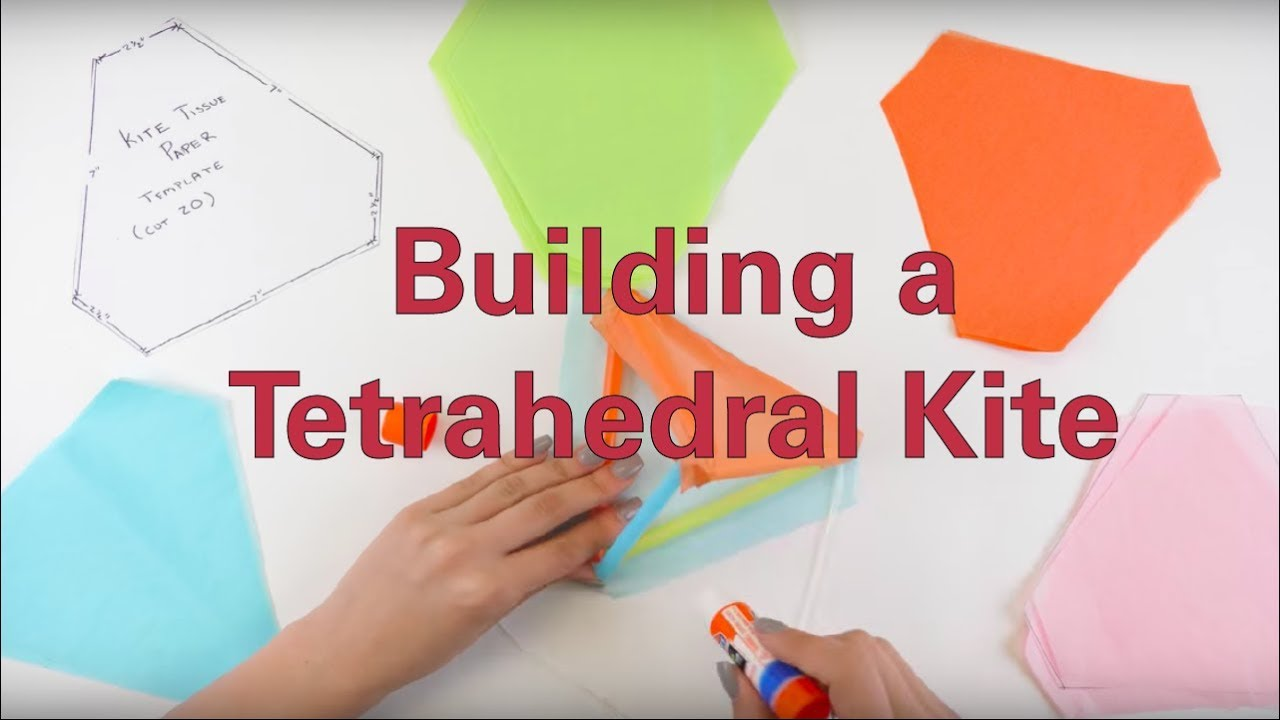 Building A Tetrahedral Kite Youtube
