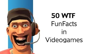 Repeat youtube video Funfacts #09 - 50 WTF Funfacts in Videogames (1080p, 60fps, english subtitles)