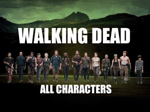 THE WALKING DEAD - ALL SEASON CHARACTERS & CAST
