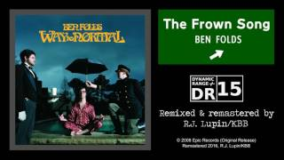 Ben Folds - The Frown Song (Remaster)