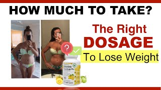 Garcinia Cambogia Dosage – How Much Should You Really Take & Reviews And Recommendation