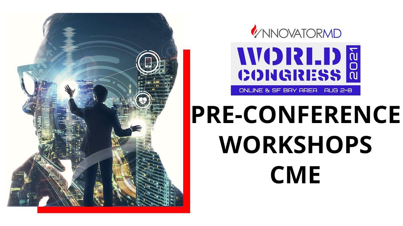 InnovatorMD World Congress 2021 - Pre-Conference Program